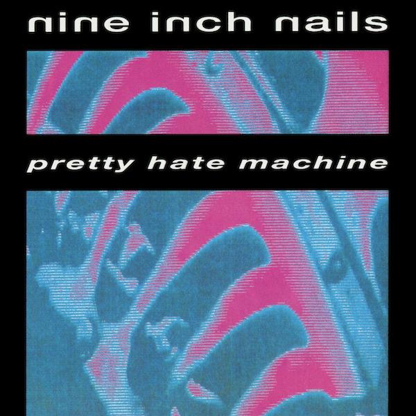 nin-pretty_hate_machine